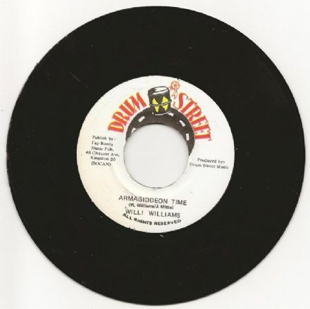 Willie Williams - Armagiddeon Time / version (Drum Street) JA 7""